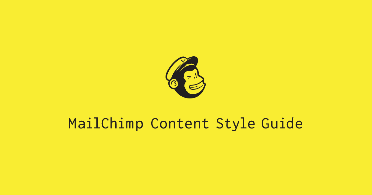 welcome to the mailchimp content style guide